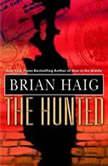 The Hunted, Brian Haig