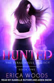 Hunted, Erica Woods
