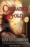 Crusader Gold, David Gibbins
