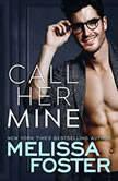 Call Her Mine, Melissa Foster