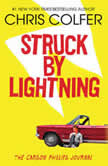 Struck By Lightning The Carson Phillips Journal, Chris Colfer