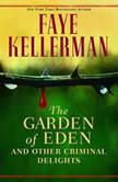 The Garden of Eden and Other Criminal Delights, Faye Kellerman