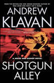 Shotgun Alley, Andrew Klavan