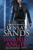 Immortal Unchained An Argeneau Novel, Lynsay Sands