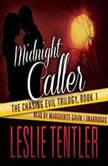 Midnight Caller, Leslie Tentler