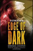 Edge of Dark The Glittering Edge, Book One, Brenda Cooper
