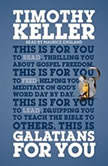 Galatians for You For Reading, for Feeding, for Leading, Timothy J. Keller