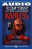 Star Trek the Next Generation: Kahless, Michael Jan Friedman
