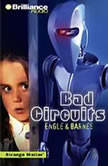 Bad Circuits, Engle