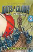 Guts  Glory The Vikings