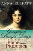 Georgiana Darcys Diary Pride and Prejudice Chronicles Book 1