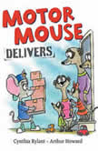 Motor Mouse Delivers, Cynthia Rylant
