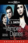 The Vampire Diaries: The Awakening, L. J. Smith