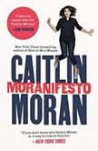 Moranifesto, Caitlin Moran