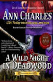 A Wild Fright in Deadwood, Ann Charles