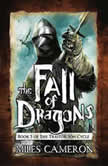 The Fall of Dragons, Miles Cameron