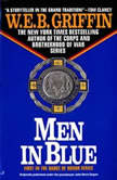 Men in Blue, W.E.B. Griffin