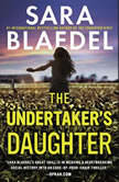 The Undertaker's Daughter, Sara Blaedel