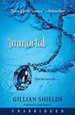 Immortal, Gillian Shields