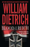 Blood of the Reich, William Dietrich