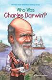 Who Was Charles Darwin?, Deborah Hopkinson
