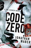 Code Zero A Joe Ledger Novel, Jonathan Maberry