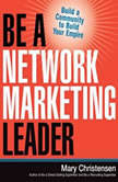 Be a Network Marketing Leader Build a Community to Build Your Empire, Mary Christensen