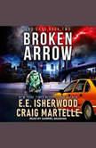 Broken Arrow, E.E. Isherwood