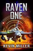 Raven One, Capt. Kevin P. Miller USN (Ret.)