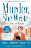 Murder, She Wrote: A Time for Murder, Jessica Fletcher
