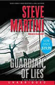 Guardian of Lies, Steve Martini