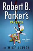 Robert B. Parker's Payback, Mike Lupica