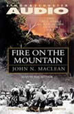 Fire on the Mountain, John N. Maclean