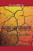 oro del desierto, El, Cristina Pacheco