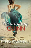 Grounding Quinn, Steph Campbell