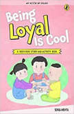 Being Loyal is Cool, Sonia Mehta