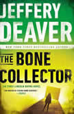 The Bone Collector The First Lincoln Rhyme Novel, Jeffery Deaver