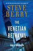 The Venetian Betrayal, Steve Berry