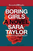 Boring Girls, Sara Taylor