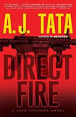 Direct Fire, A. J. Tata