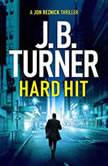 Hard Hit, J. B. Turner