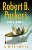 Robert B. Parker's Fool's Paradise, Mike Lupica