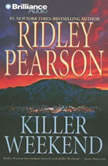 Killer Weekend, Ridley Pearson