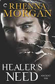 Healer's Need (Ancient Ink), Rhenna Morgan
