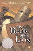 The Book of the Lion, Michael Cadnum