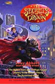The Secrets of Droon: Volume 1 #1:The Hidden Stairs and the Magic Carpet; #2:Journey to the Volcano Palace; #3: The Mysterious Island, Tony Abbott