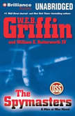 The Spymasters A Men at War Novel, W.E.B. Griffin
