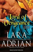 Lord of Vengeance, Lara Adrian