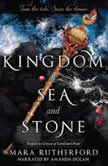 Kingdom of Sea and Stone, Mara Rutherford
