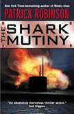 The Shark Mutiny, Patrick Robinson